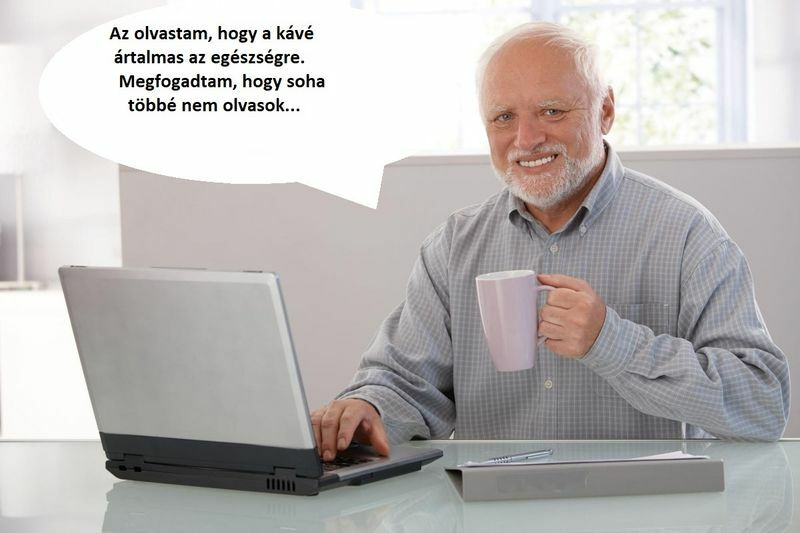 Hide the Pain Harold - és a kávé